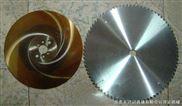 高速钢锯片/合金锯片/进口锯片/钨钢锯片/切铝锯片
